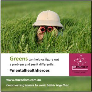 True Colors Green mental health heroes